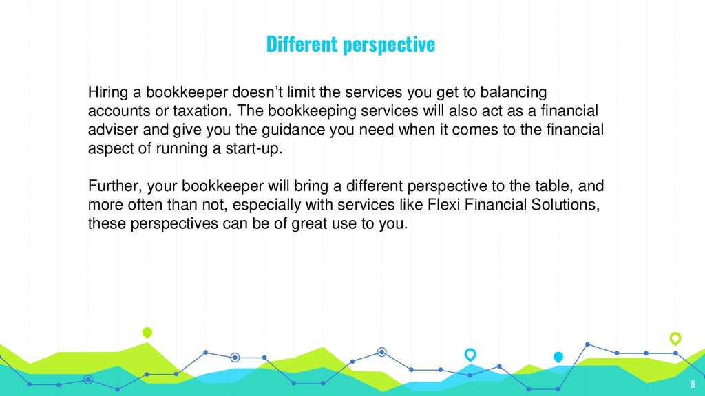 Different perspective Hiring a bookkeeper doesn...
