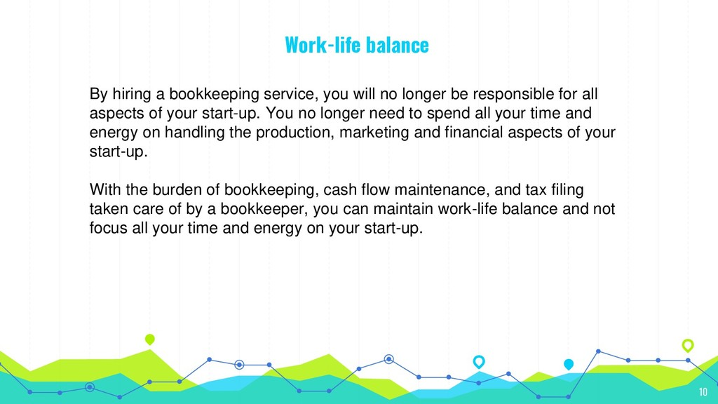 Work-life balance By hiring a bookkeeping servi...