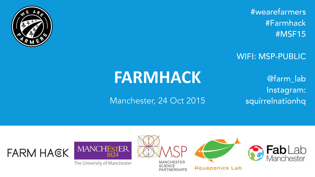 FARMHACK Manchester, 24 Oct 2015 #wearefarmers ...