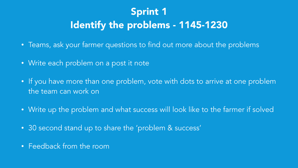 Sprint 1 Identify the problems - 1145-1230 • Te...