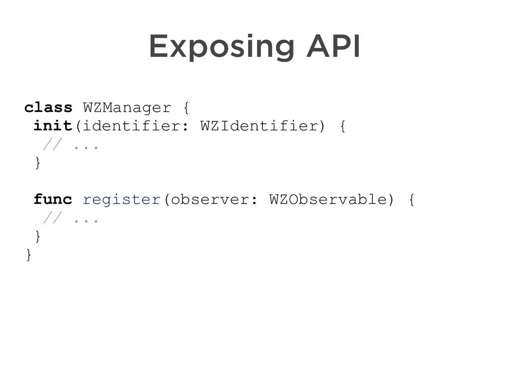 class WZManager { init(identifier: WZIdentifier...