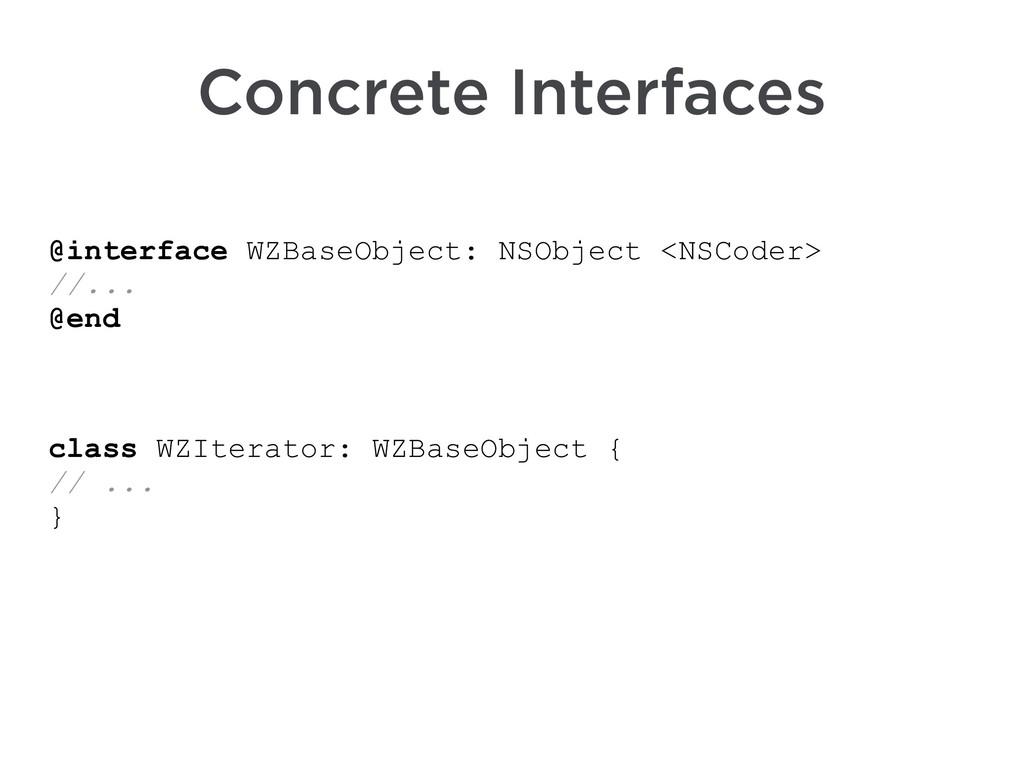 @interface WZBaseObject: NSObject <NSCoder> //....