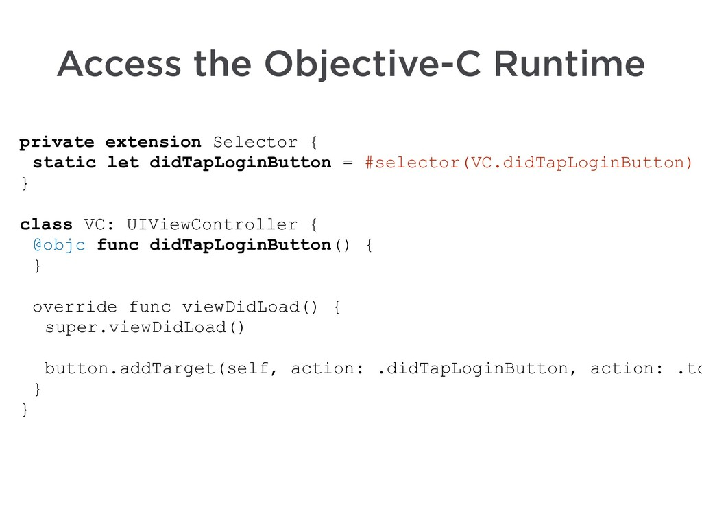 Access the Objective-C Runtime private extensio...