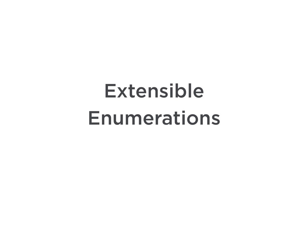 Extensible Enumerations
