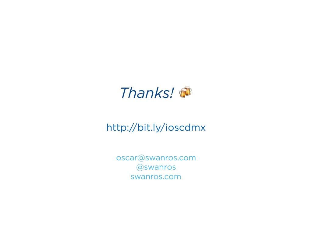 oscar@swanros.com @swanros swanros.com Thanks! ...