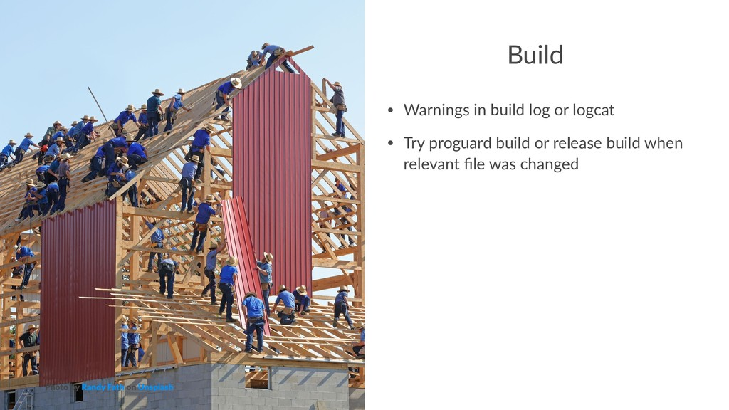 Build • Warnings in build log or logcat • Try p...