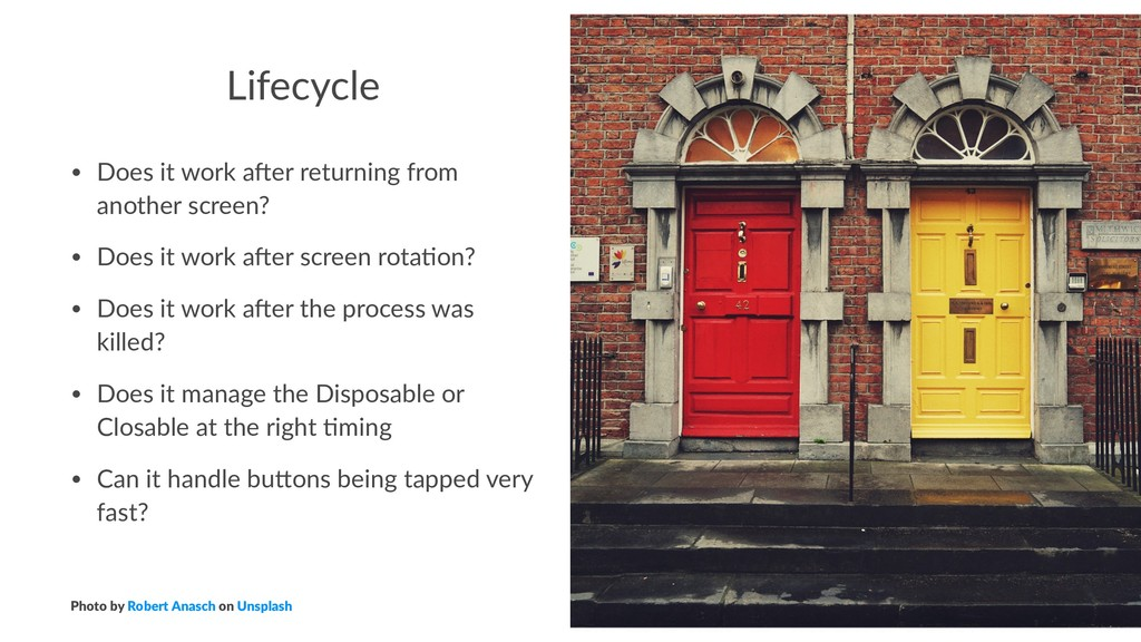 Lifecycle • Does it work a-er returning from an...