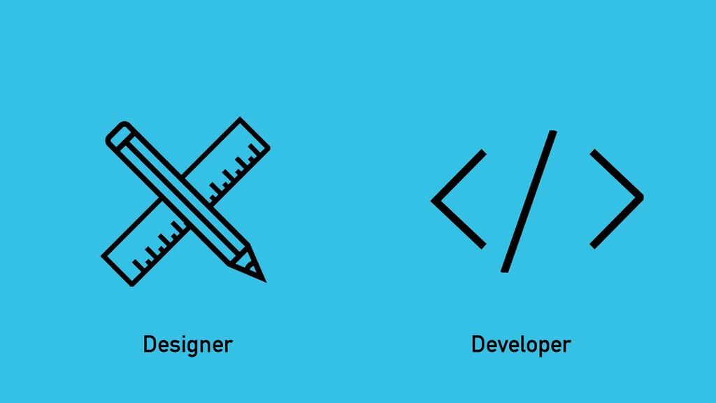 Designer Developer