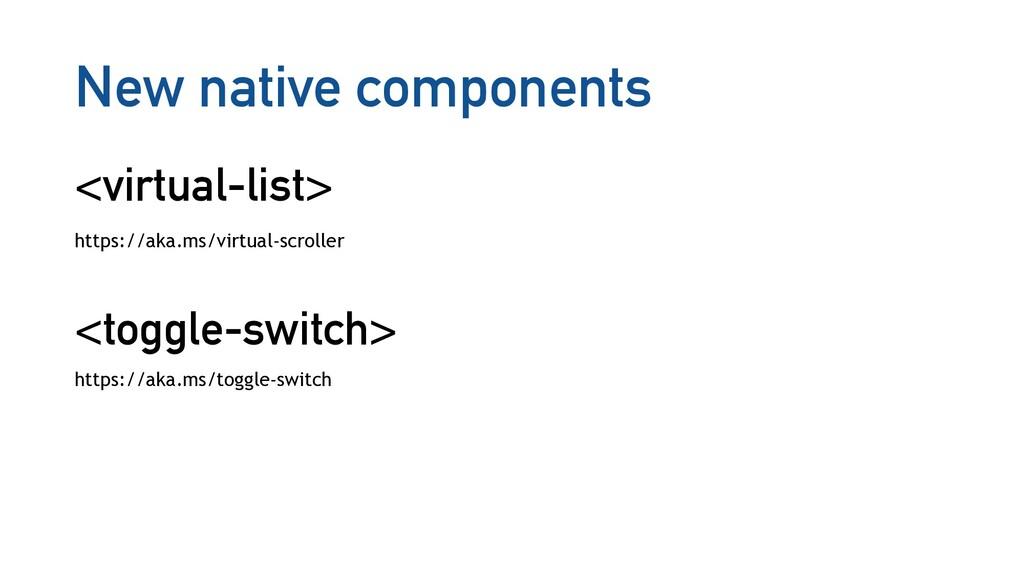 New native components <virtual-list> https://ak...