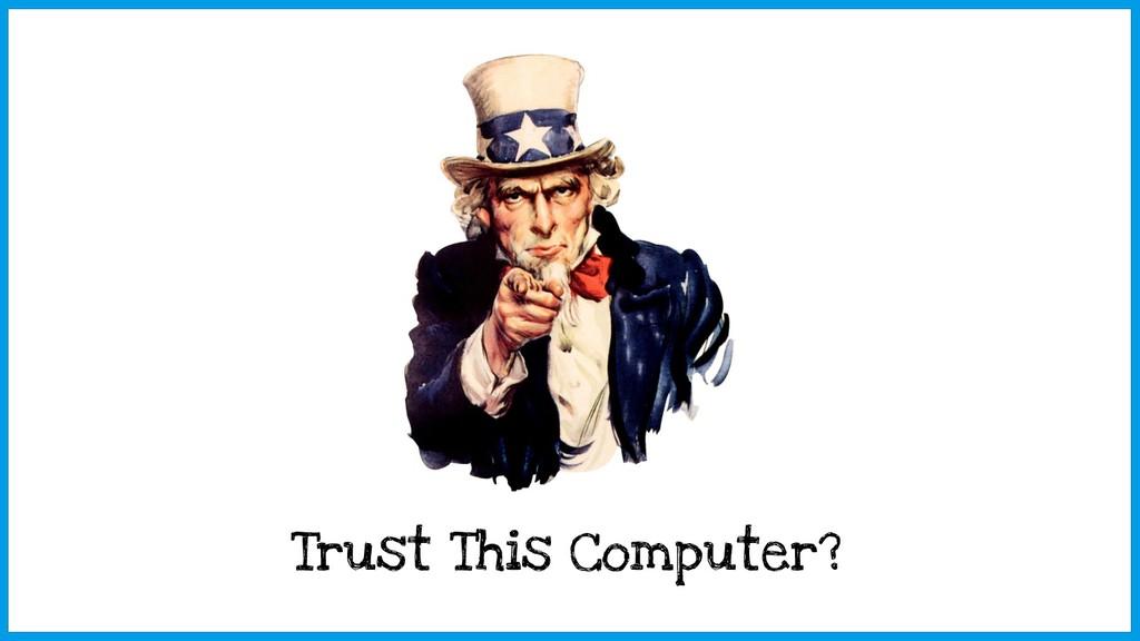 Trust This Computer?