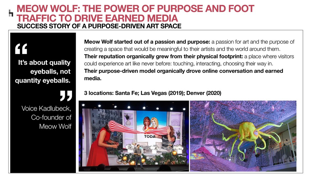 MEOW WOLF: THE POWER OF PURPOSE AND FOOT TRAFFI...