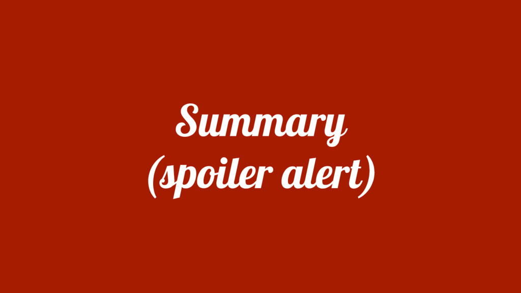 Summary (spoiler alert)