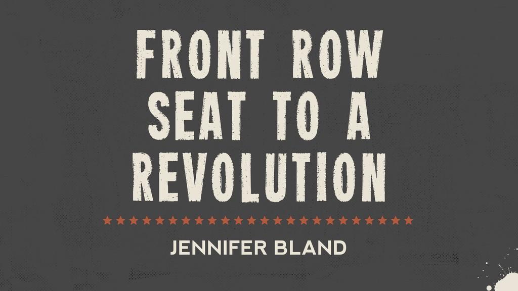 front row seat to a revolution zzzzzzzzzzzzzzzz...