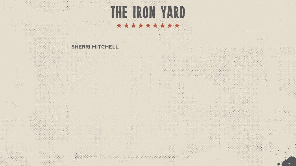 SHERRI MITCHELL !1 8 the iron yard