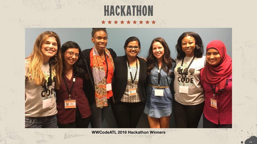 WWCodeATL 2016 Hackathon Winners !2 6 hackathon