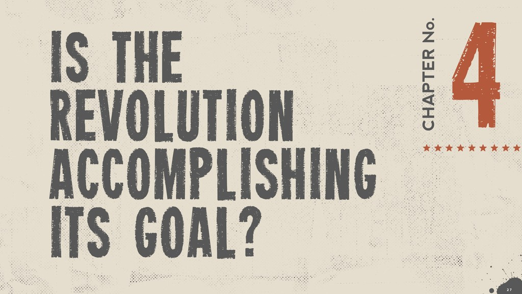 CHAPTER No. 4 is the revolution accomplishing i...