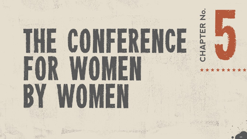 CHAPTER No. 5 The Conference for women by women...