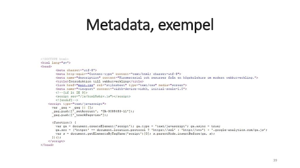 Metadata, exempel 39