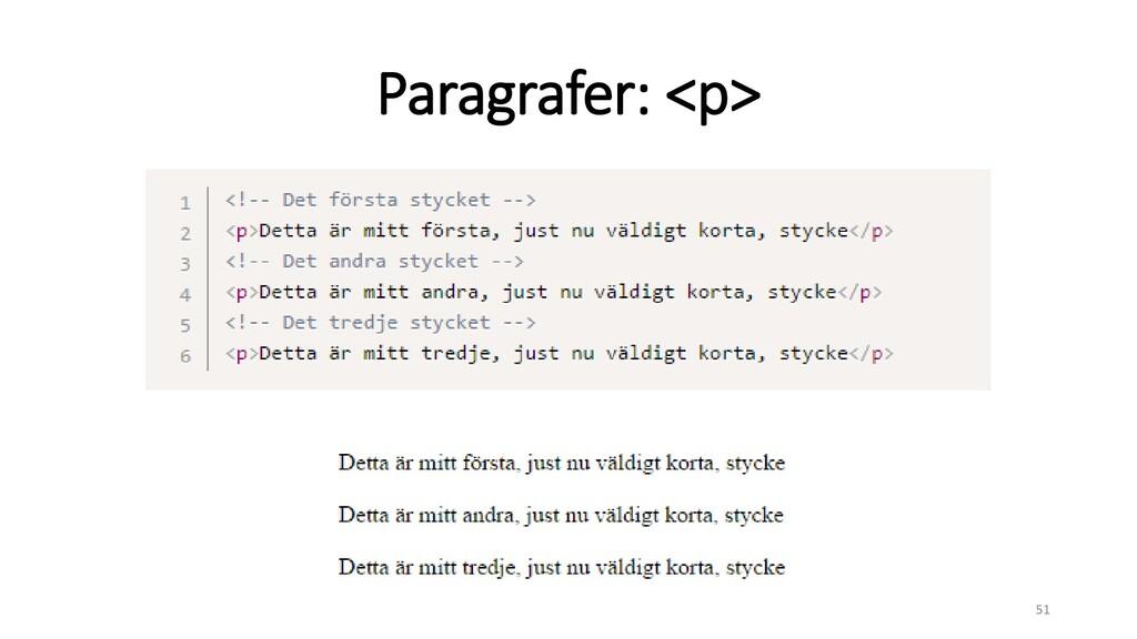 Paragrafer: <p> 51