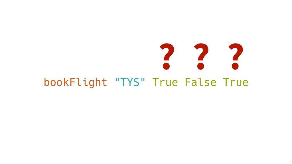 "? bookFlight ""TYS"" True False True ? ?"