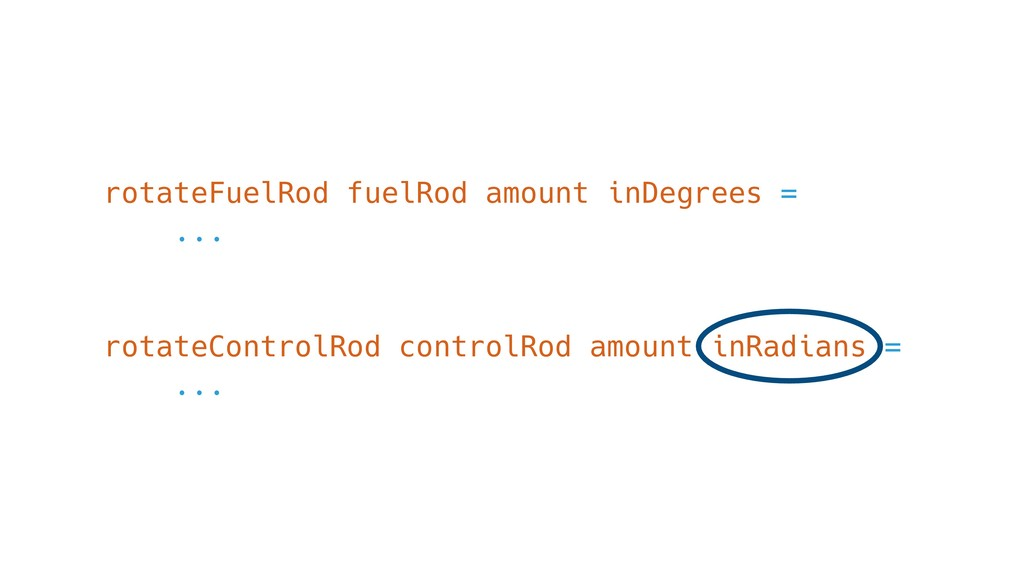 rotateFuelRod fuelRod amount inDegrees = ... ro...