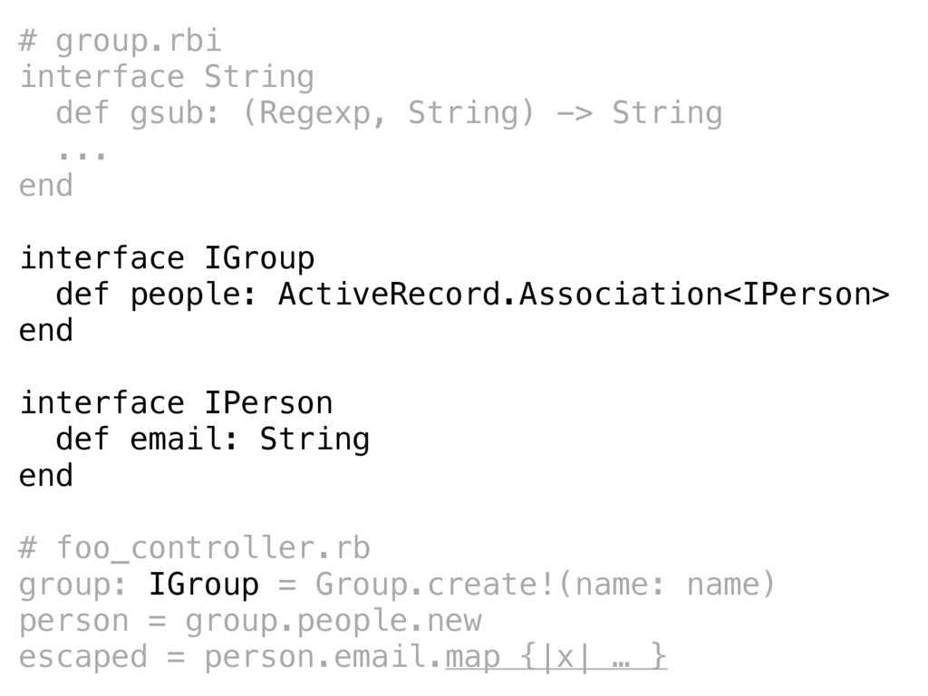 # group.rbi interface String def gsub: (Regexp,...