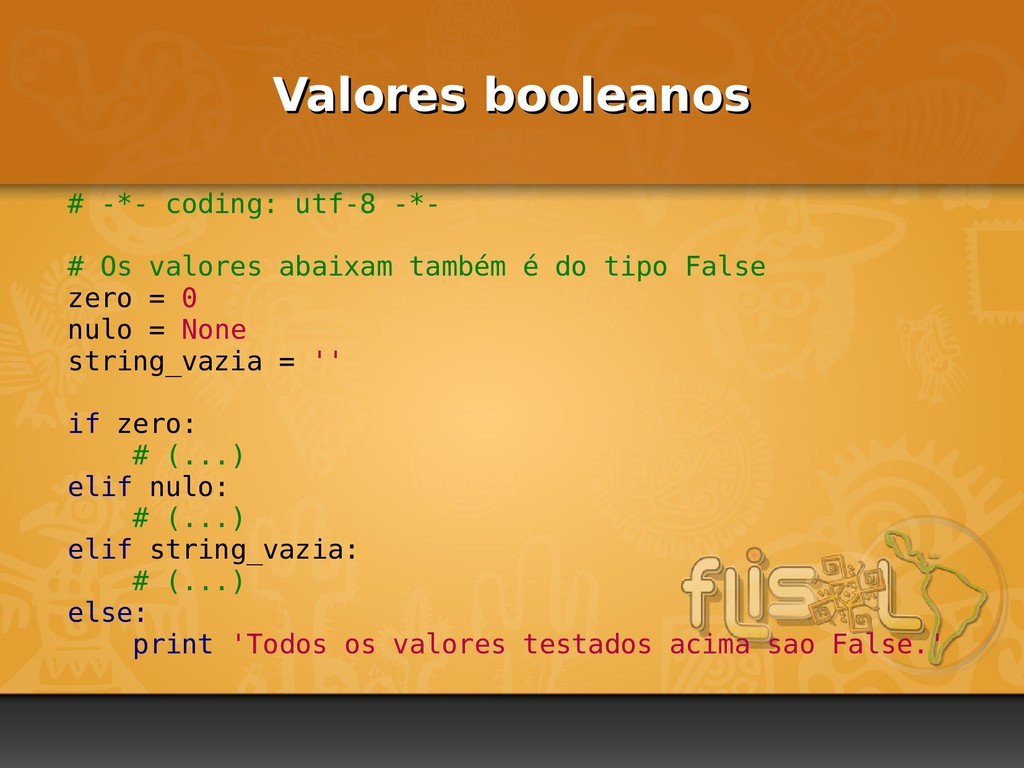 Valores booleanos Valores booleanos # -*- codin...