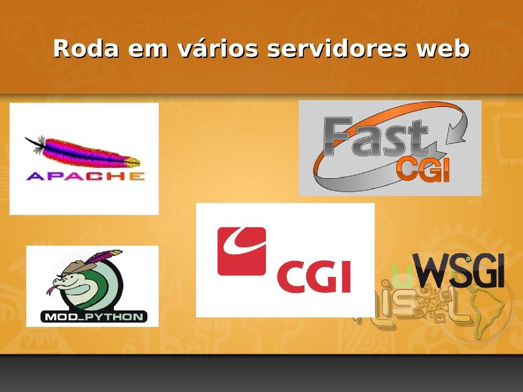 Roda em vários servidores web Roda em vários se...