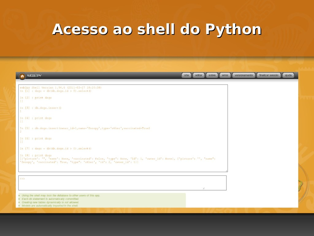 Acesso ao shell do Python Acesso ao shell do Py...
