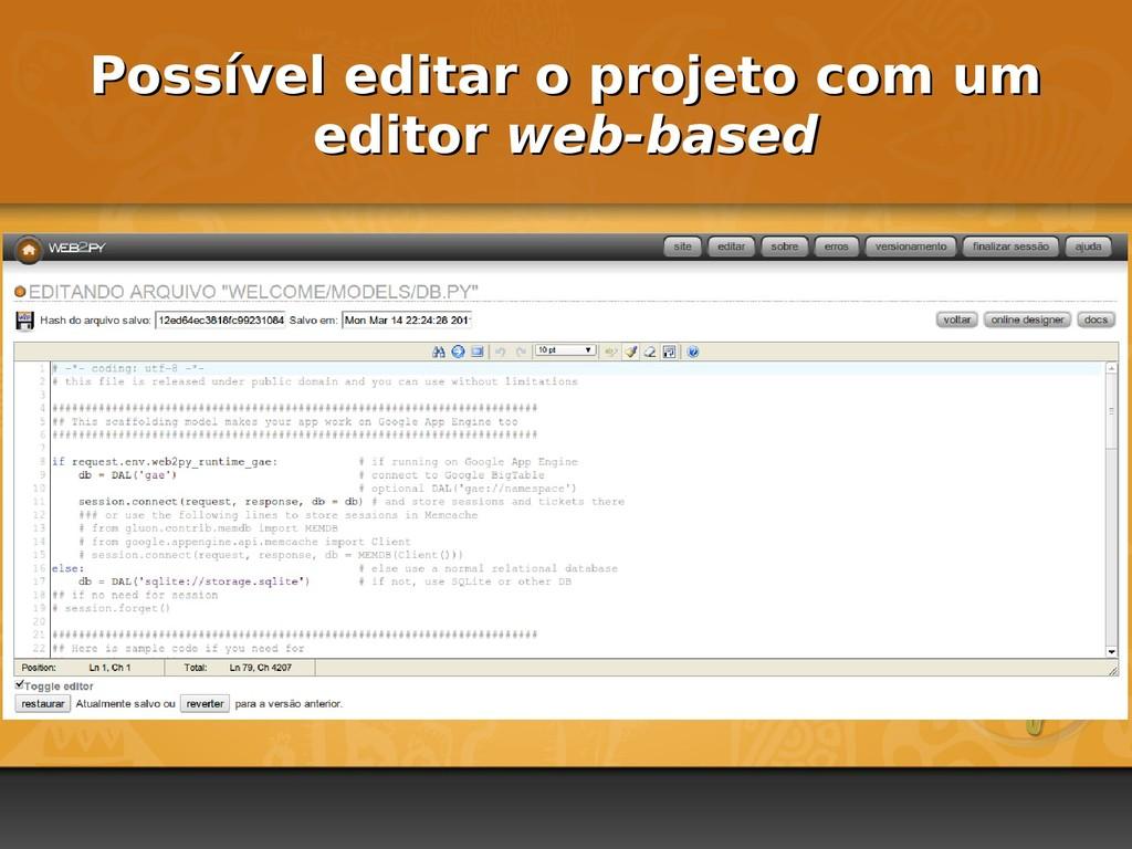 Possível editar o projeto com um Possível edita...