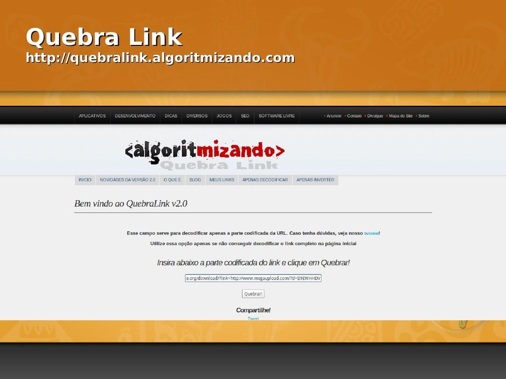 Quebra Link Quebra Link http://quebralink.algor...