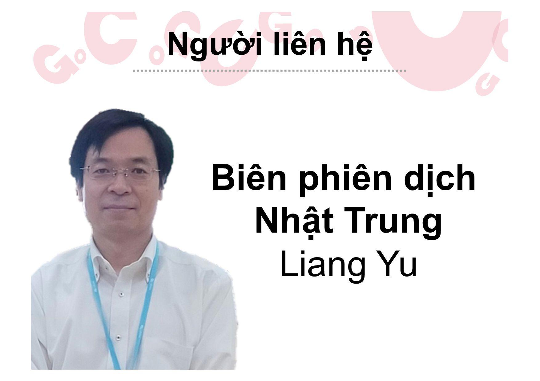 Người liên hệ Biên phiên dịch Nhật Trung Chong ...