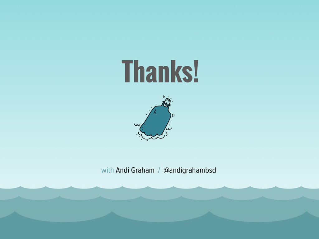 Thanks! with Andi Graham / @andigrahambsd