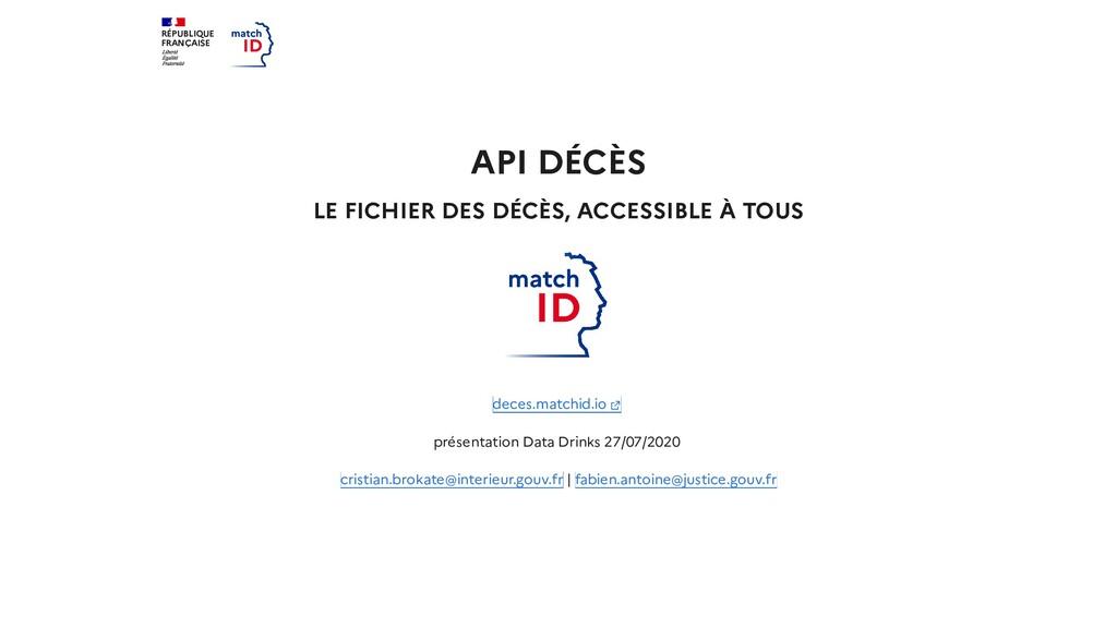 RÉPUBLIQUE FRANÇAISE API DÉCÈS LE FICHIER DES D...