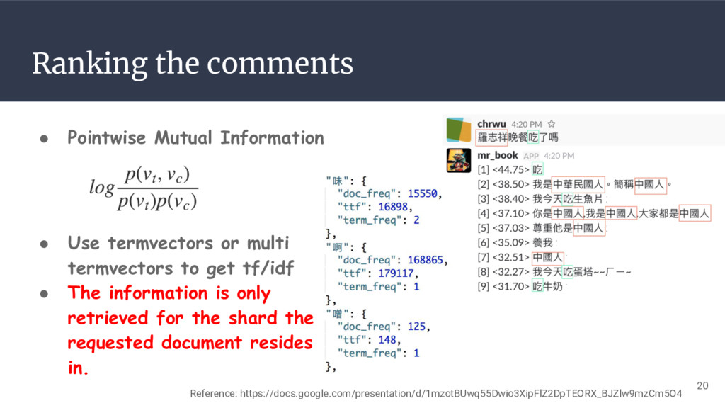 Ranking the comments ● Pointwise Mutual Informa...