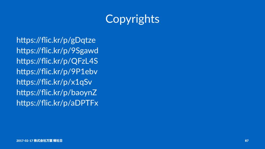 "Copyrights h""ps:/ /flic.kr/p/gDqtze h""ps:/ /flic...."