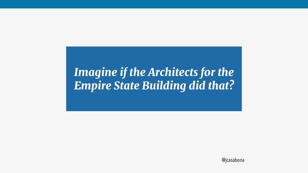 @jcasabona Imagine if the Architects for the Em...