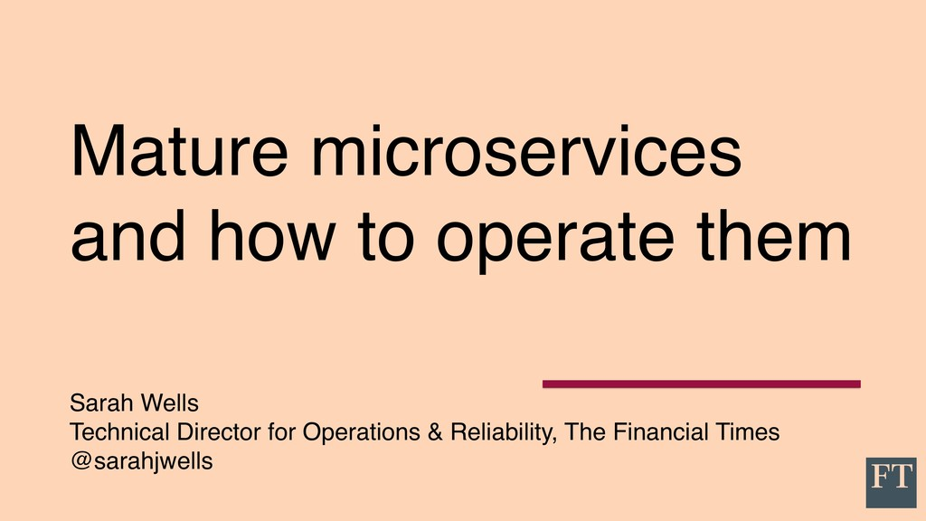 Mature microservices and how to operate them Sa...