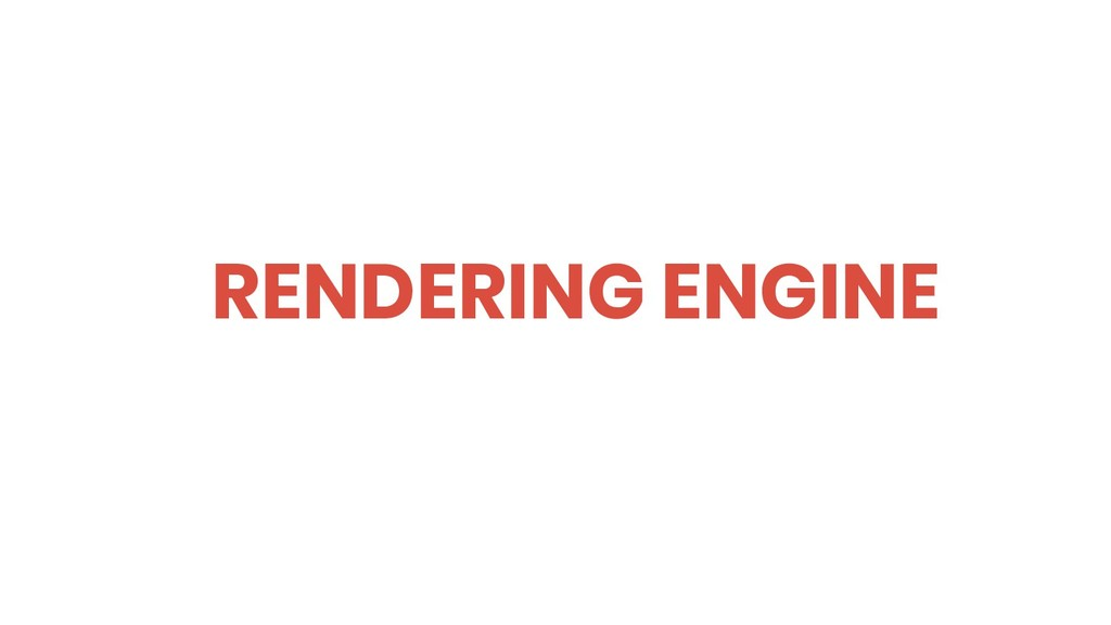 RENDERING ENGINE