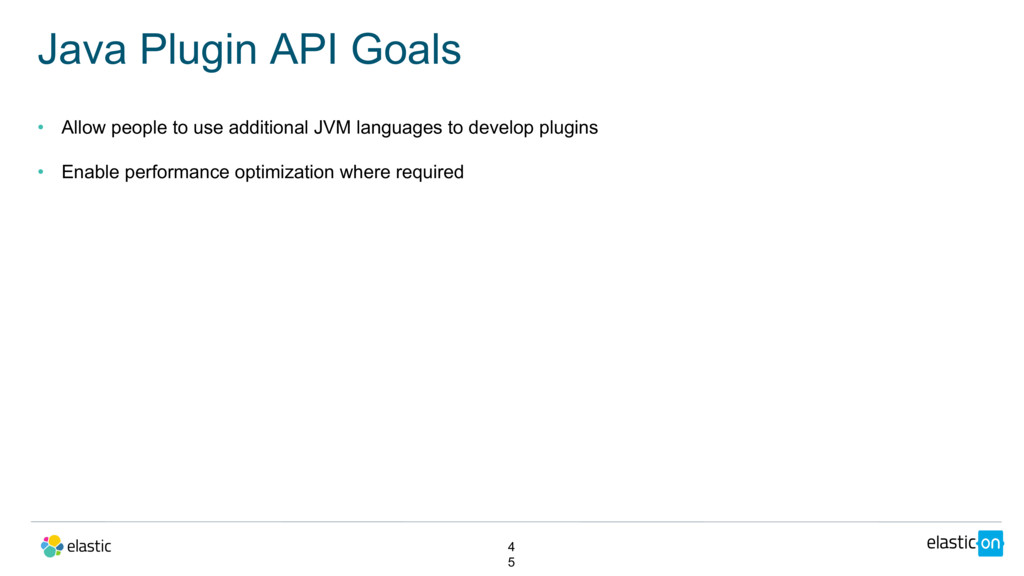 • Allow people to use additional JVM languages ...