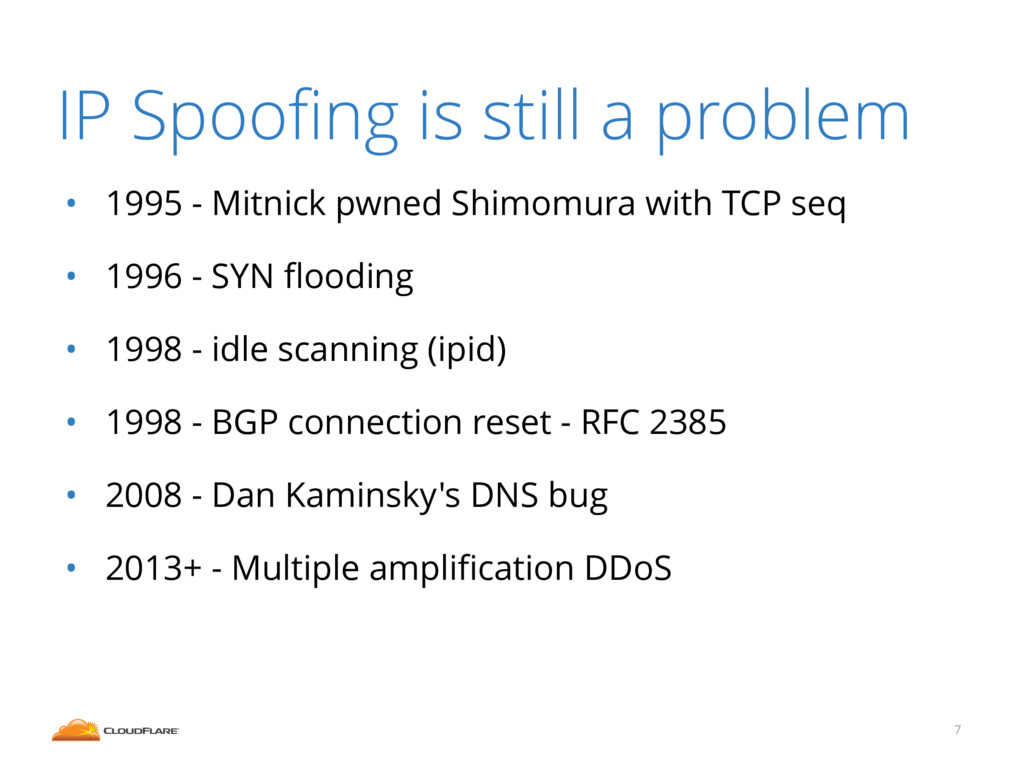 IP Spoofing is still a problem • 1995 - Mitnick ...
