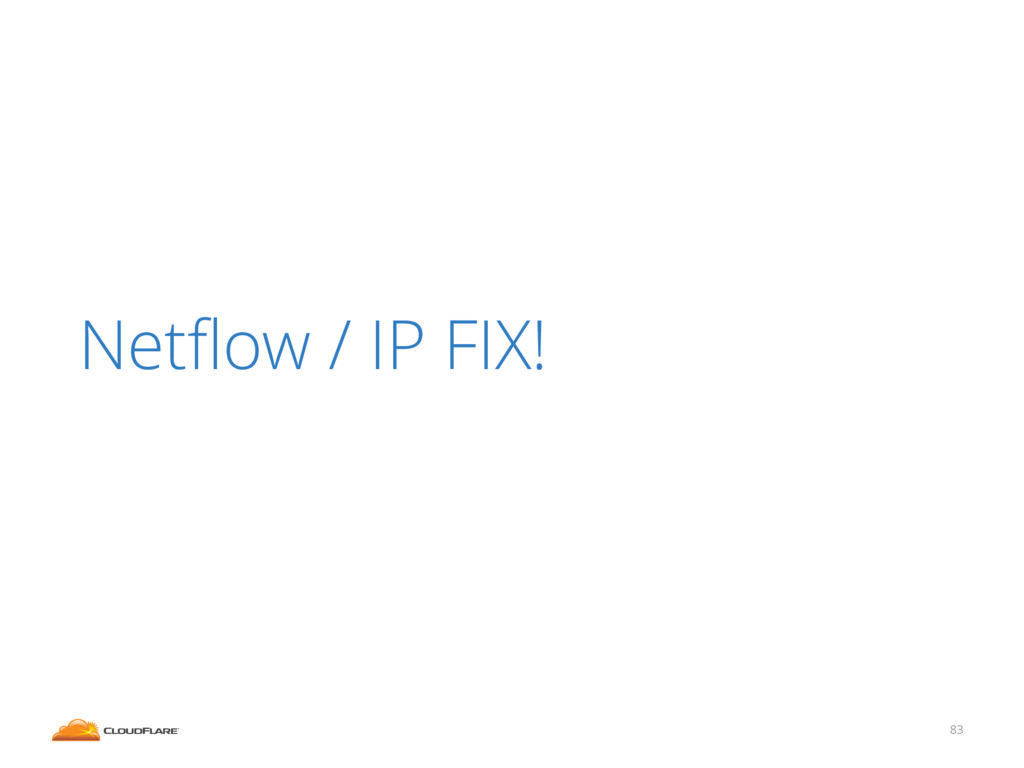 83 Netflow / IP FIX!