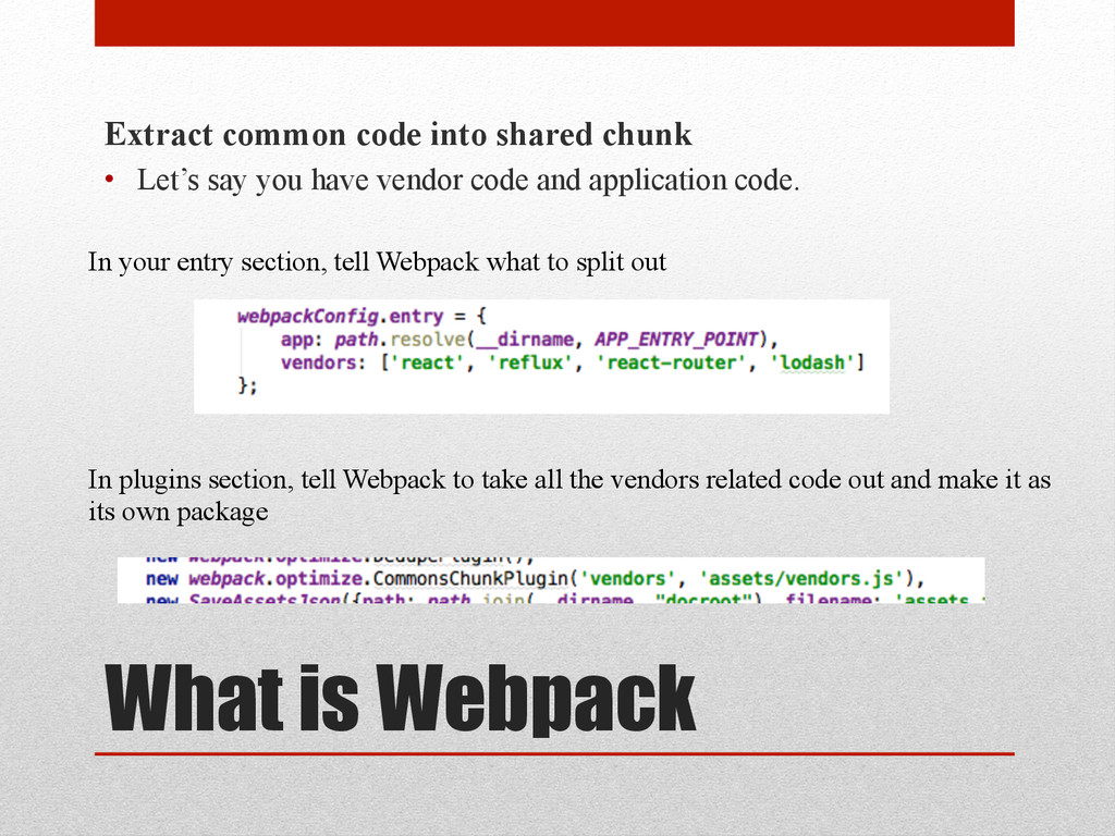 What is Webpack Extract common code into shared...