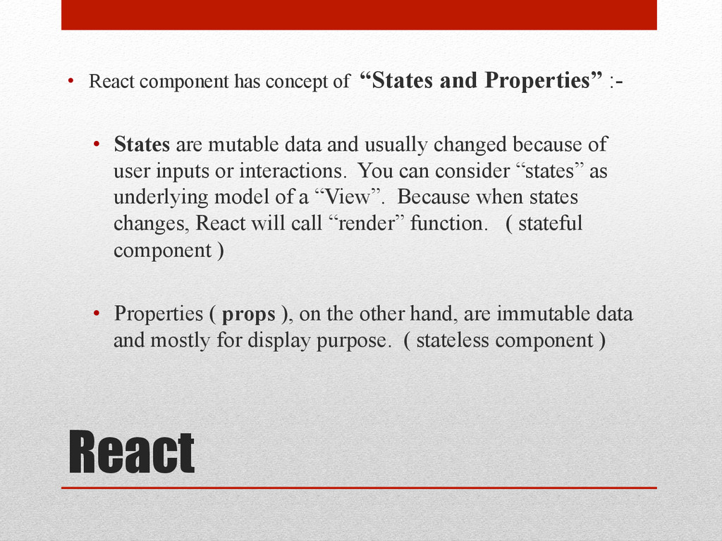 """React • React component has concept of """"States..."""