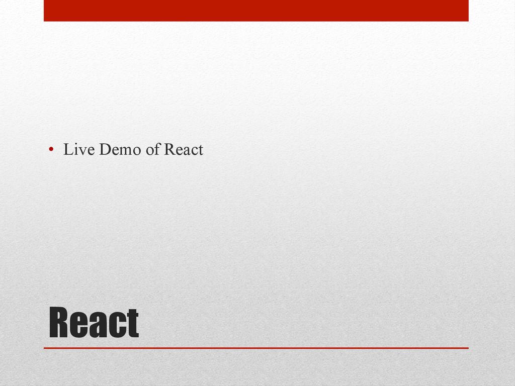 React • Live Demo of React