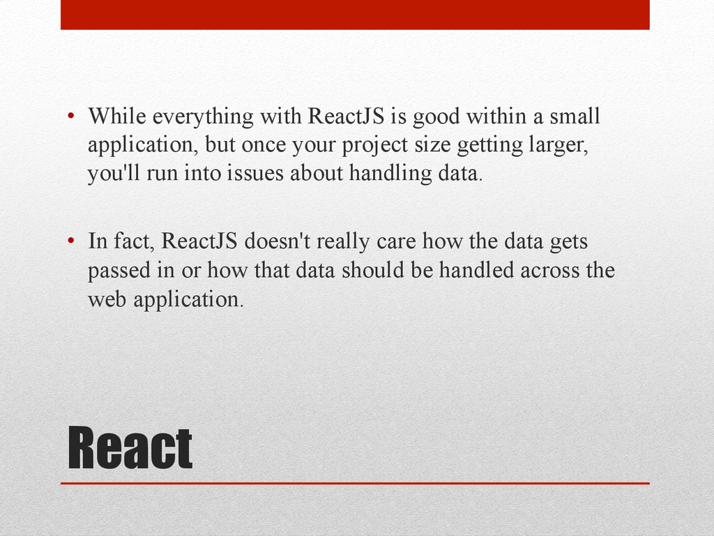 React • While everything with ReactJS is good ...