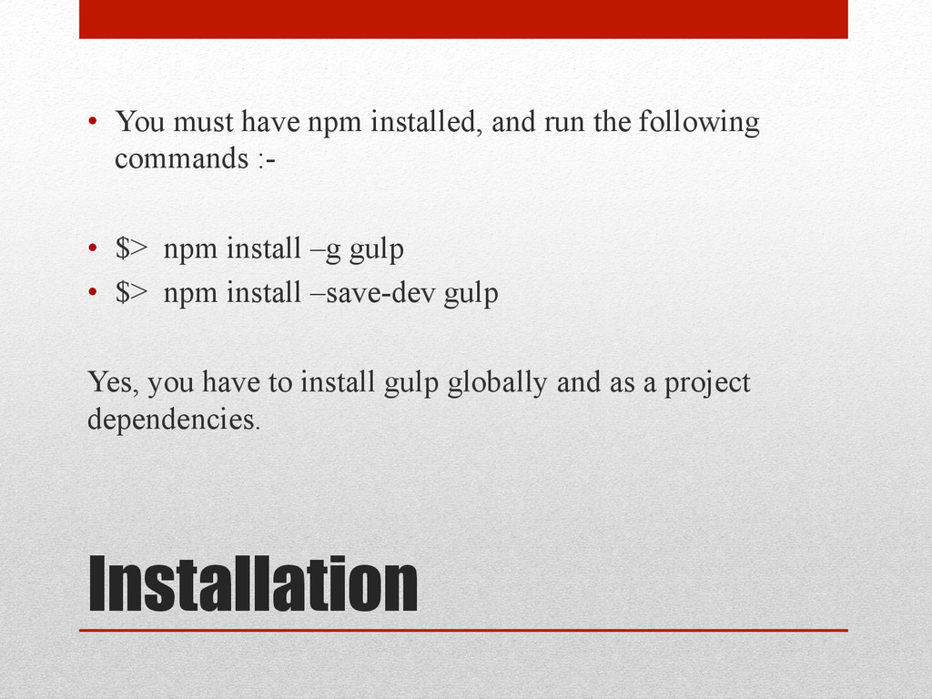 Installation • You must have npm installed, an...