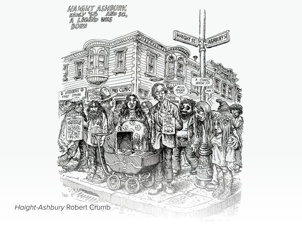 Haight-Ashbury Robert Crumb