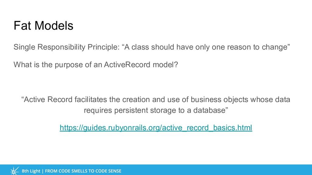 """Fat Models Single Responsibility Principle: """"A ..."""