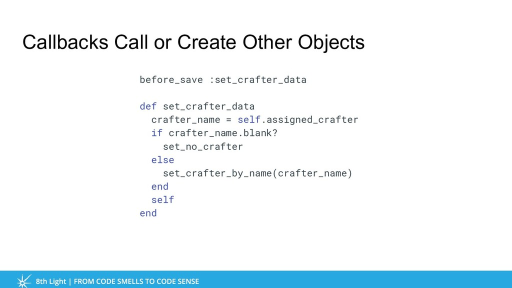 Callbacks Call or Create Other Objects before_s...